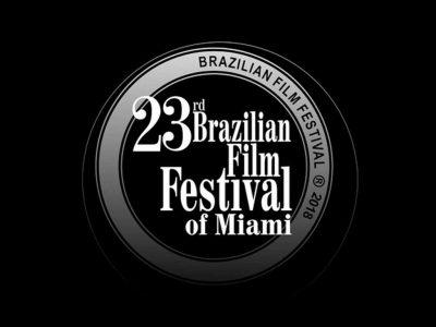 23rd Brazilian Film Festival of Miami