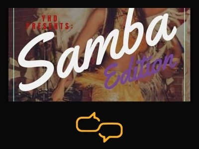 YHD Presents Dance Fever: Samba Edition